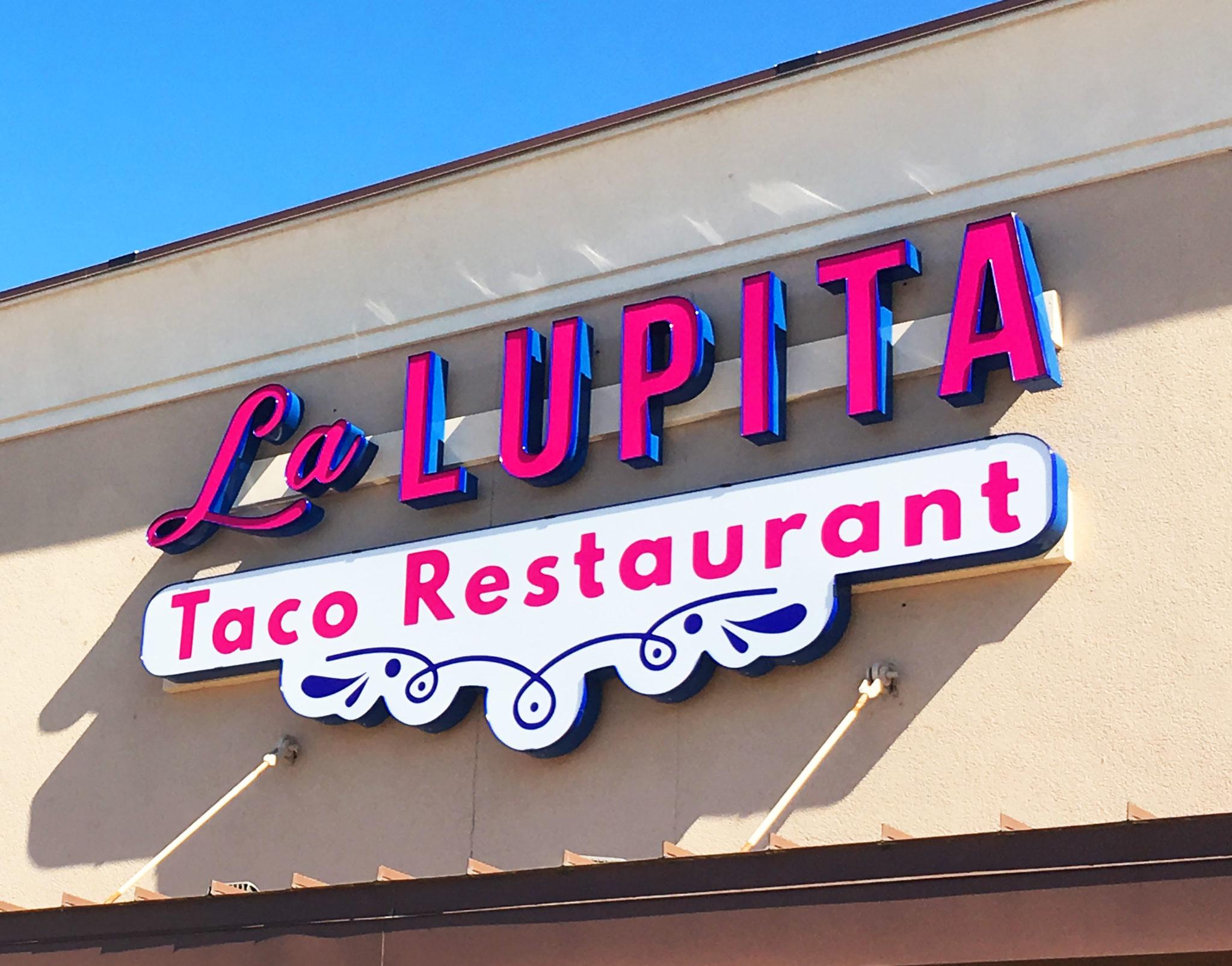 La Lupita Taco Restaurant - Channel Letters - Houston Sign Company